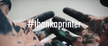 #thankaprinter